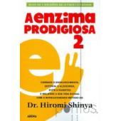 A enzima prodigiosa 2