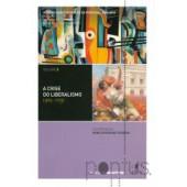 História contemporânea de portugal volume 3 - a crise do liberalismo