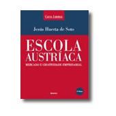 Escola austriaca - mercado e  criatividade  empresarial