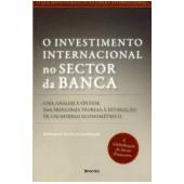 O investimento internacional  no sector da banca