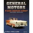 General motors o sonho  americano acabou?