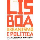 Lisboa urbanismo e politica