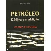 Petroleo dádiva e maldição 150 anos de história