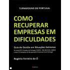Como recuperar empresas em dificuldades - 2ª edição