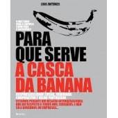 Para serve a casca da banana