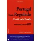 Portugal bem regulado um  grande desafio