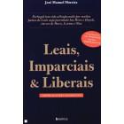 Leais, imparciais & liberais