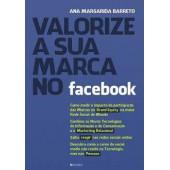 Valorize a sua marca no facebook