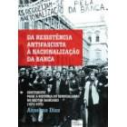 Da resistência antifascista à nacionalização da banca