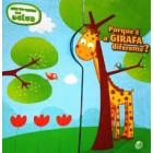 Surpresas na selva - livro  porque é a girafa diferente?