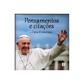 Pensamentos e citações, papa francisco