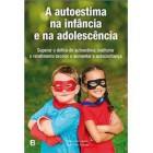 Autoestima na infancia e na adolescência