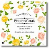 23 quadros para pintar e destacar - pinturas florais