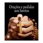 Orações e pedidos aos santos