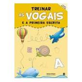 Treinar as vogais e a primeira escrita