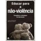 Educar para a não violência 2ª edição