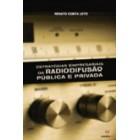 Estratégias empresariais da radiodifusão publica e privada