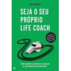 Seja o seu próprio life coach