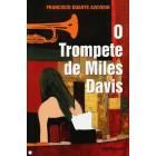 O trompete de miles davis