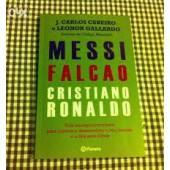Messi, falcão, cristiano ronaldo
