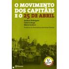 O movimento dos capitães e o 25 de abril
