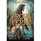 A prova do ferro - magisterium 1