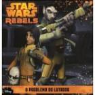 Star wars rebels - o problema do lutador