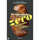 Desperdício zero