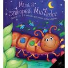 Mimi, a centopeia multicolor