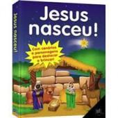 Jesus nasceu! (com cenários)
