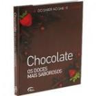 Do saber ao sabor - chocolate   os doces mais saborosos