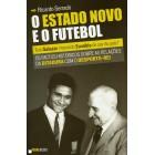 O estado novo e o futebol