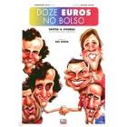 Doze euros no bolso