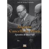 Augusto cancella de abreu - episódios de uma vida