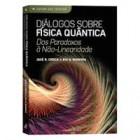 Diálogos sobre física quântica