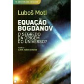 Equação bogdanov: o segredo da origem do universo