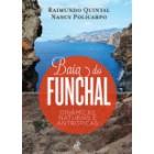 Baía do funchal: dinâmicas naturais e antrópicas