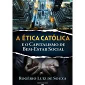 A ética católica e o capitalismo de bem-estar social
