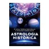 Astrologia histórica: a nova teoria dos graus e minutos homólogos
