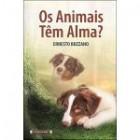 Os animais têm alma ?