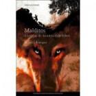 Malditos histórias de homens e de lobos
