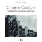Crime e castigo no liberalismo em portugal