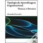 Tipologia da aprendizagem organizacional: teorias e estudos