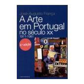 A arte em portugal no século xx 1911-1961
