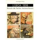 Lisboa 1898 estudo de factos socioculturais