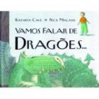 Vamos falar de dragões...