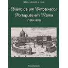 Diário de um embaixador português em roma (1676-1678)