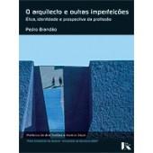 O arquitecto e outras imperfeições