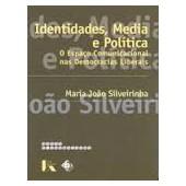 Identidades, media e política