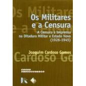 Os militares e a censura